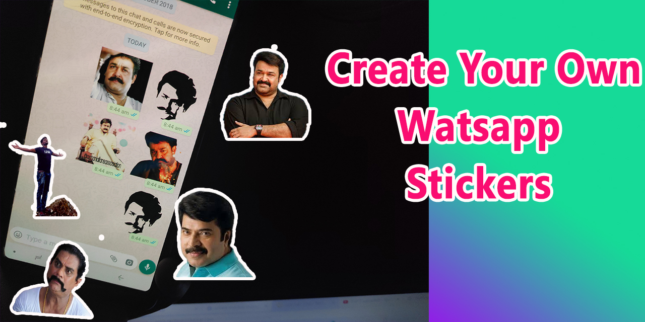how to create watsapp sticker of your own