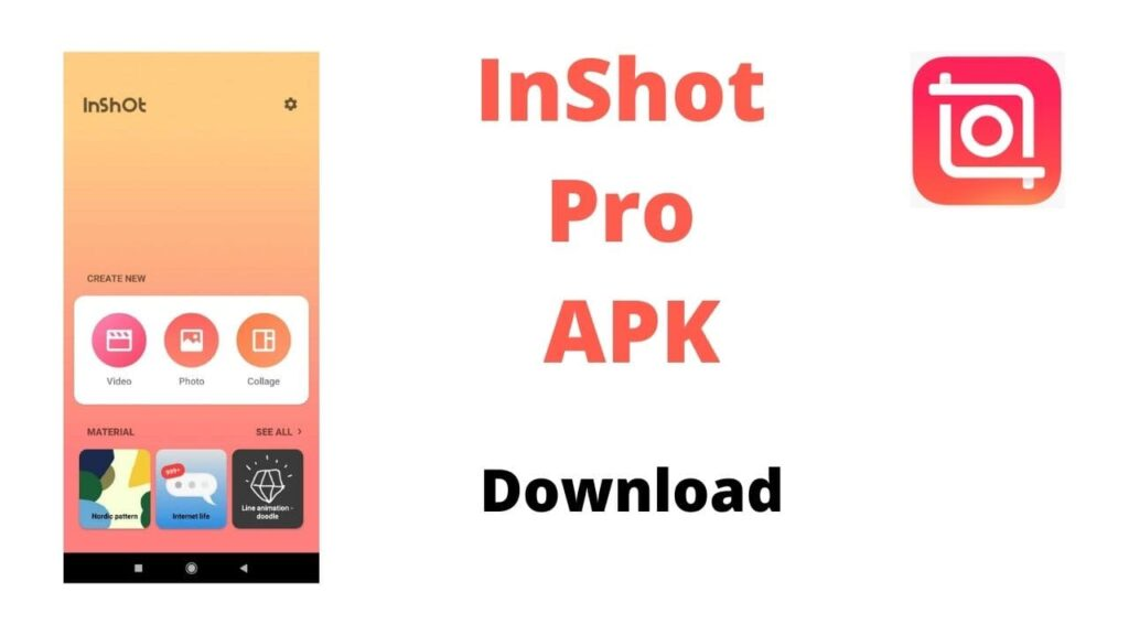 InShot pro APK download android 2021